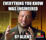 Aliens and Engineers
