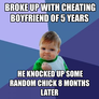 broke up with cheating boyfriend of 5 years