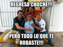 Choche regresa