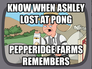 Know when Ashley lost at Pong