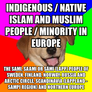 Indigenous / Native Islam and Muslim People / Minority in Europe The Sami, Saami or Sámi (Lapp) People of Sweden, Finland, Norway, Russia and Arctic Circle, Scandinavia (Lappland - Sampi Region) and Northern Europe
