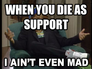Dying as support