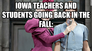 Iowa teachers and students going back in the fall: